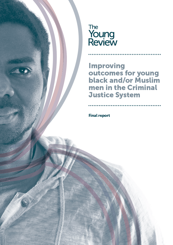 Improving outcomes for young black and/or Muslim men in the Criminal Justice System