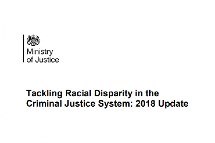 Ministry of Justice - Tackling Racial Disparity in the Criminal Justice System 2018 Update